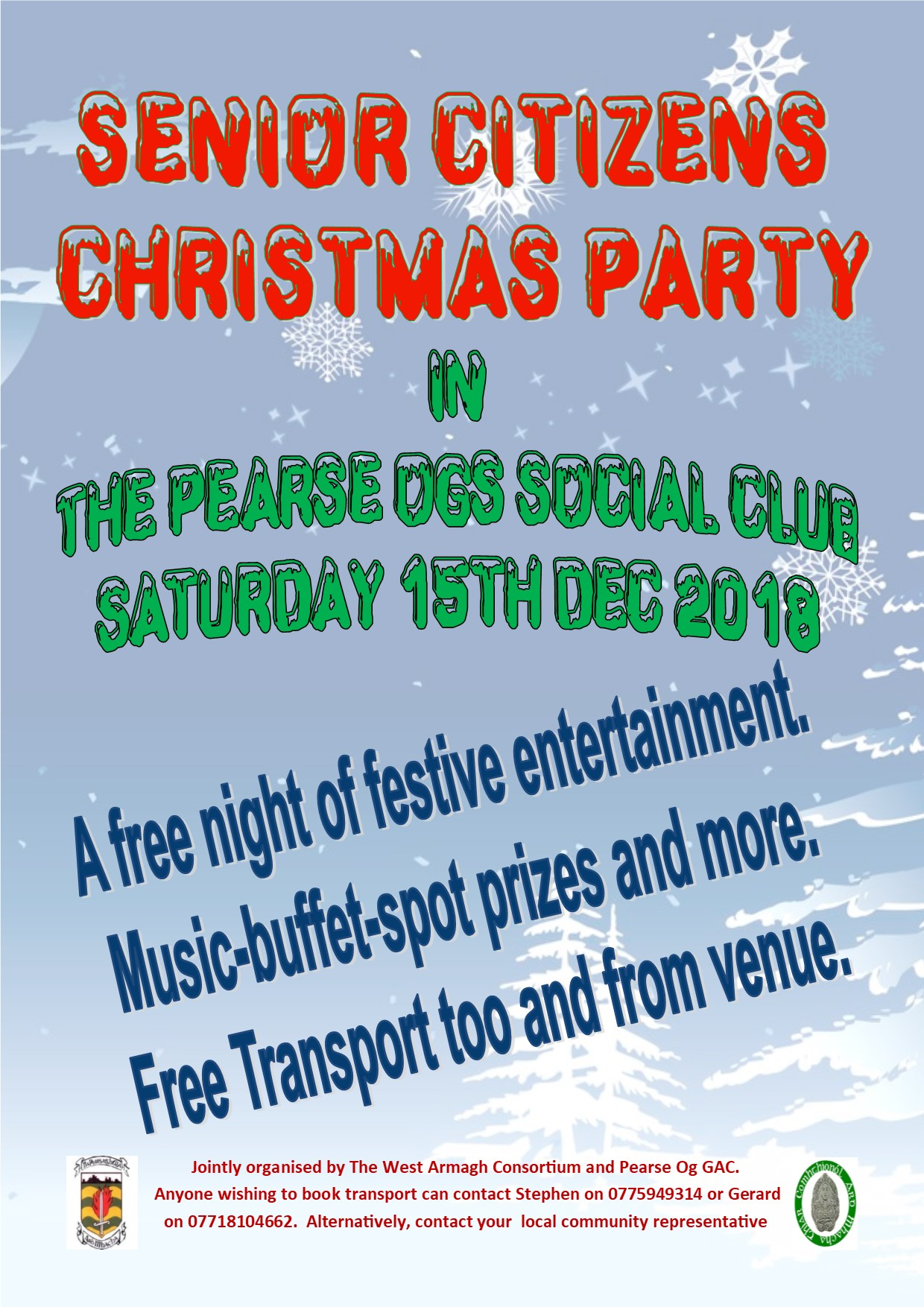 Senior Citizens Christmas Party in Pearse Ogs.Jointly organised by Pearse Ogs and West Armagh Consortium